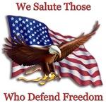 We Salute Those Defending Freedom