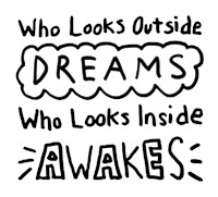 Who Looks Outside Dreams