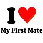 I Love My First Mate