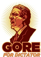 Al Gore For Dictator of the World