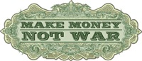 Make Money, Not War