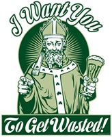 St Patrick: I Want You To Get Wasted!