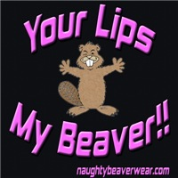 Your Lips My Beaver!