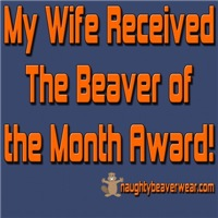 Wife Beave of The Month Award