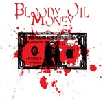 Bloody Oil Money
