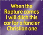 When the Rapture Comes, I Will Ditch This Car