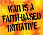 War is a Faith-Based Initiative