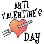 Anti Love/Anti Valentine's Day