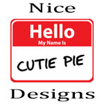 Nice Hello My Name is Sticker Designs