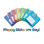 Floppy disks are Gay