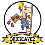 WORLDS GREATEST BRICKLAYER