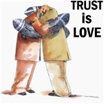 Trust Is Love