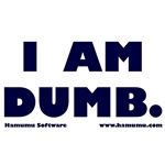 I Am Dumb