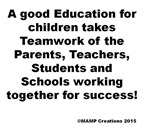 A good Education for children takes Teamwork by MA