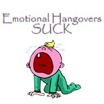 Emotional Hangovers Suck