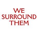 We Surround Them