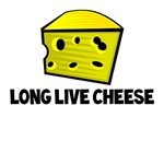 Long Live Cheese