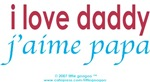 Bi-Lingual 101: I Love Daddy, J'aime Papa