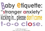 BABY ETIQUETTE & DEVELOPMENT: STRANGER ANXIETY KIC