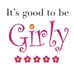 It's Good to be Girly