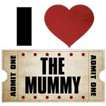 I Heart The Mummy Ticket