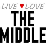 Live Love The Middle