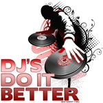 DJ's Do It Better