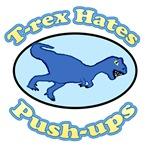 T-Rex Hates Push-ups 2