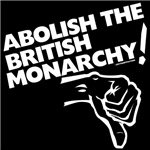 Abolish British Monarchy