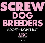 Screw Dog Breeders