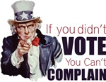 If you didn't vote, you can't complain