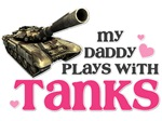 My Daddy plays with Tanks pink