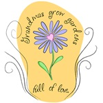 Grandmas Grow Gardens Full of Love