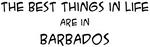 Best Things in Life: Barbados