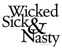 Wicked Sick & Nasty