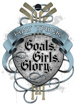 Hat Trick: Goals, Girls & Glory