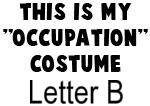 My Profession Costume: Letter B