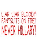 LIAR LIAR BLOODY PANTSUITS ON FIRE