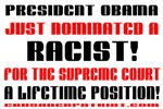 OBAMA NOMINATED A RACIST!