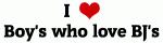 I Love Boy's who love BJ's