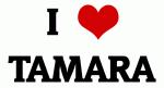 I Love TAMARA