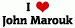 I Love John Marouk