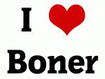 I Love Boner
