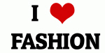 I Love  FASHION