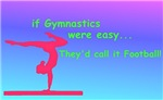 If Gymnastics were easy...