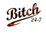 BITCH 24-7