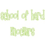 School Of Hard Knockers