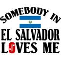 Somebody In El Salvador T-shirts