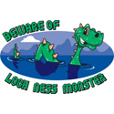 Beware Of Loch Ness Monster