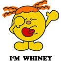 I'm Whiney